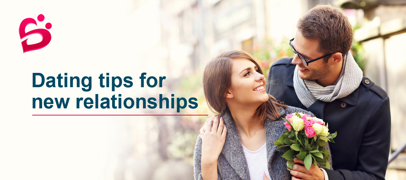 Dating Tips for New Relationship