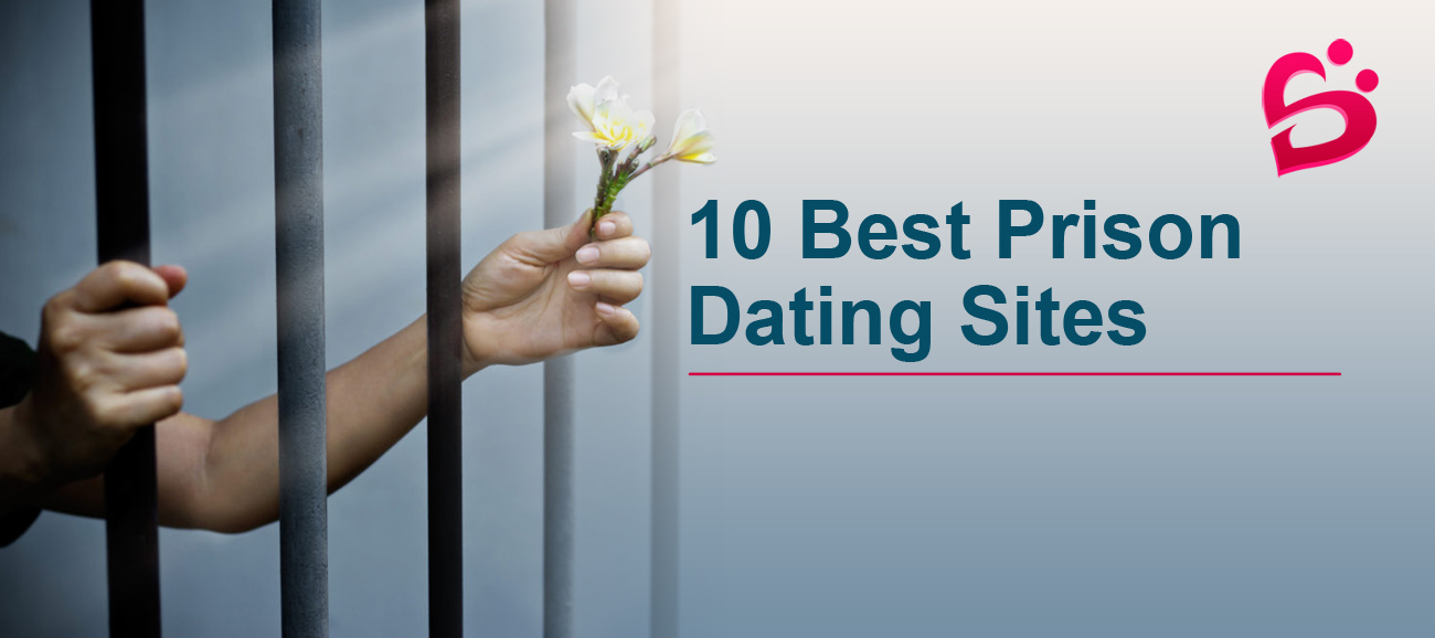 Prison Dating Sites